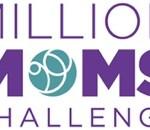 The Million Moms Challenge