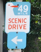 49 Mile Drive Sign
