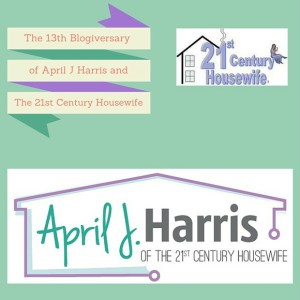 The 13th Blogiversary of The 21st Century Housewife