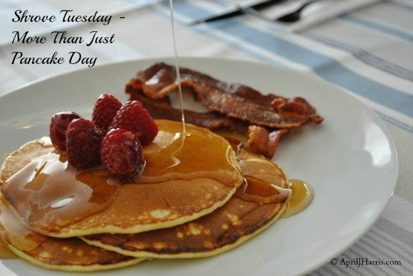 Shrove Tuesday on AprilJHarris.com
