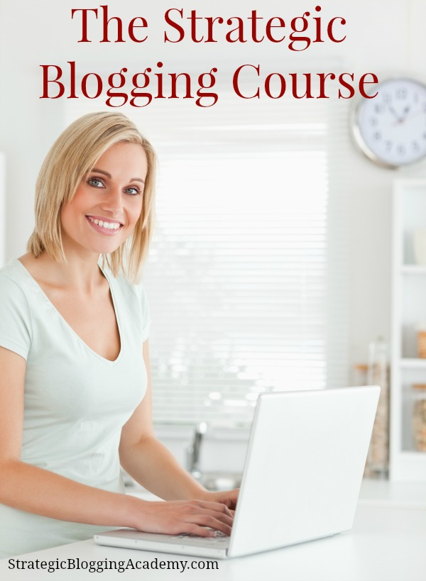 How to be a more effective blogger with the Strategic Blogging Course