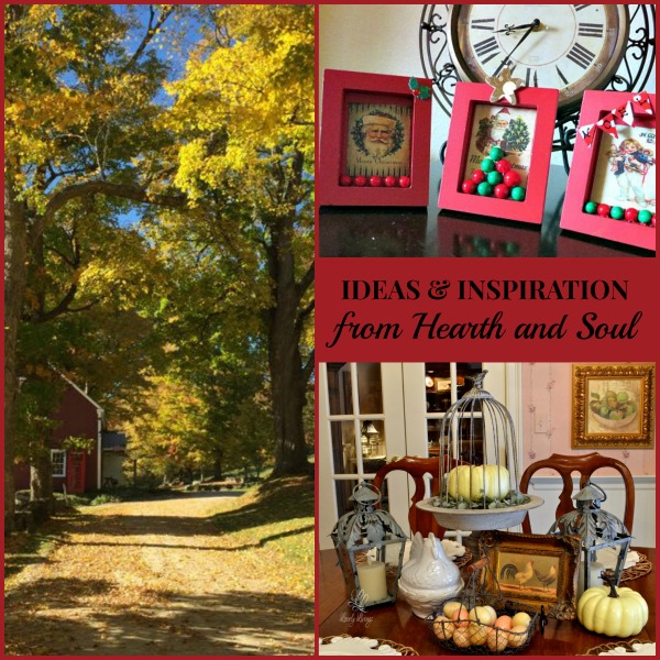 Ideas and Inspiration - featured posts from The Hearth and Soul Link Party