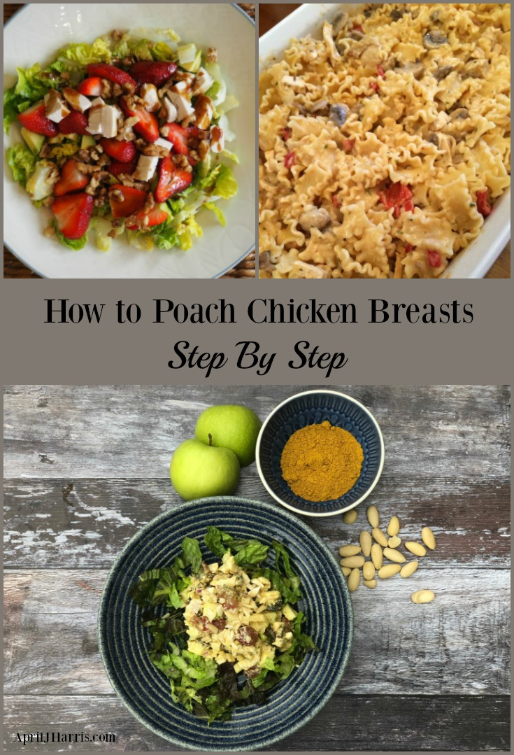 How to Poach Chicken Breasts step by step for moist and delicious chicken every time