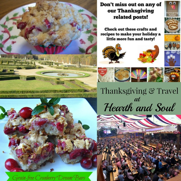 Thanksgiving and Travel at The Hearth and Soul Link Party. Please join us and share your blog posts.