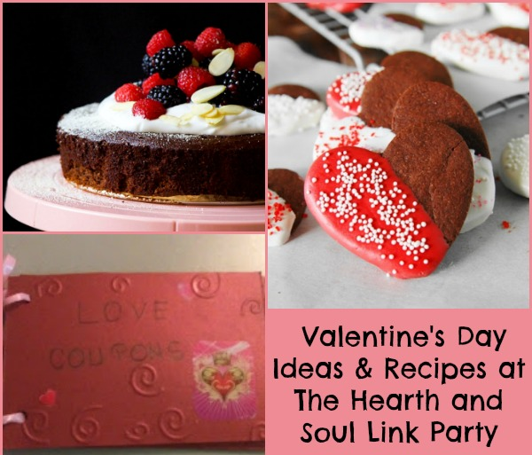 Valentines Day Ideas and Recipes at The Hearth and Soul Link Party where we welcome all family friendly posts