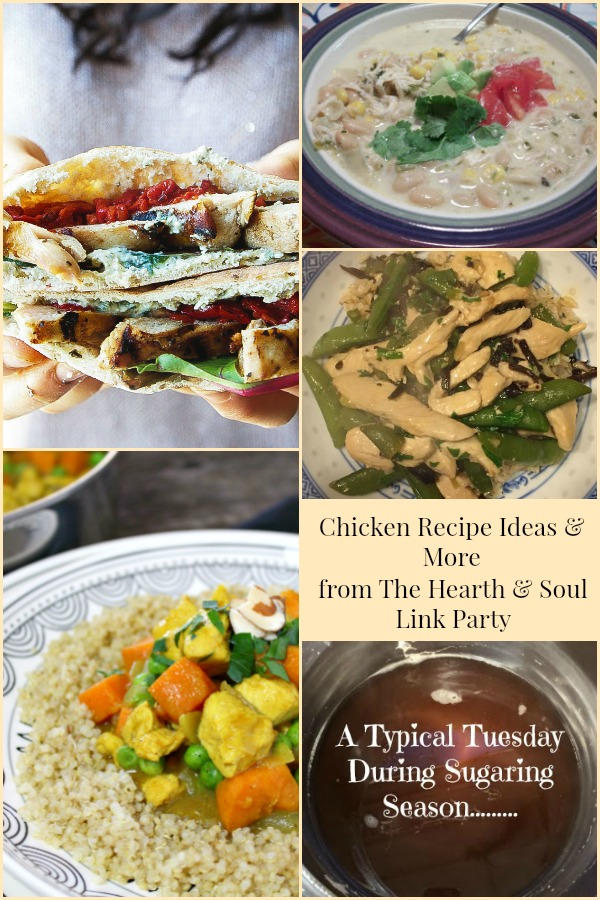Chicken Recipe Ideas and More from The Hearth and Soul Link Party where we invite you to share posts about anything that feeds your soul