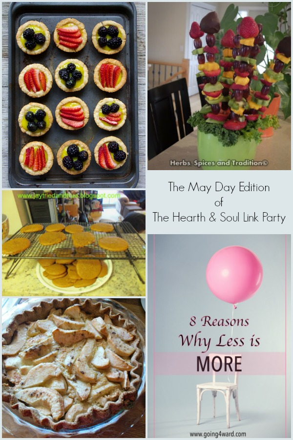 May Day Edition of The Hearth and Soul Link Party where we welcome posts about anything that feeds your soul