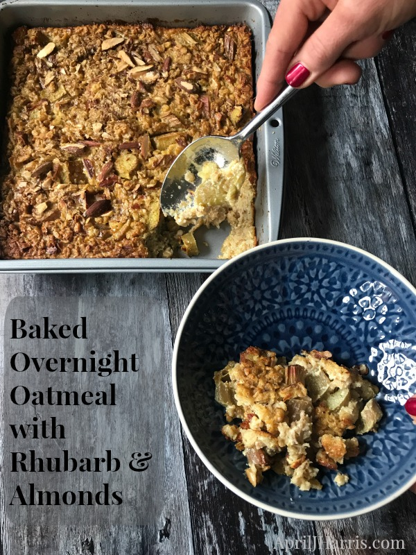 Baked Overnight Oatmeal with Rhubarb and Almonds Recipe - easy, delicious and good for you too!