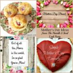 Mother's Day Ideas from The Hearth and Soul Link Party