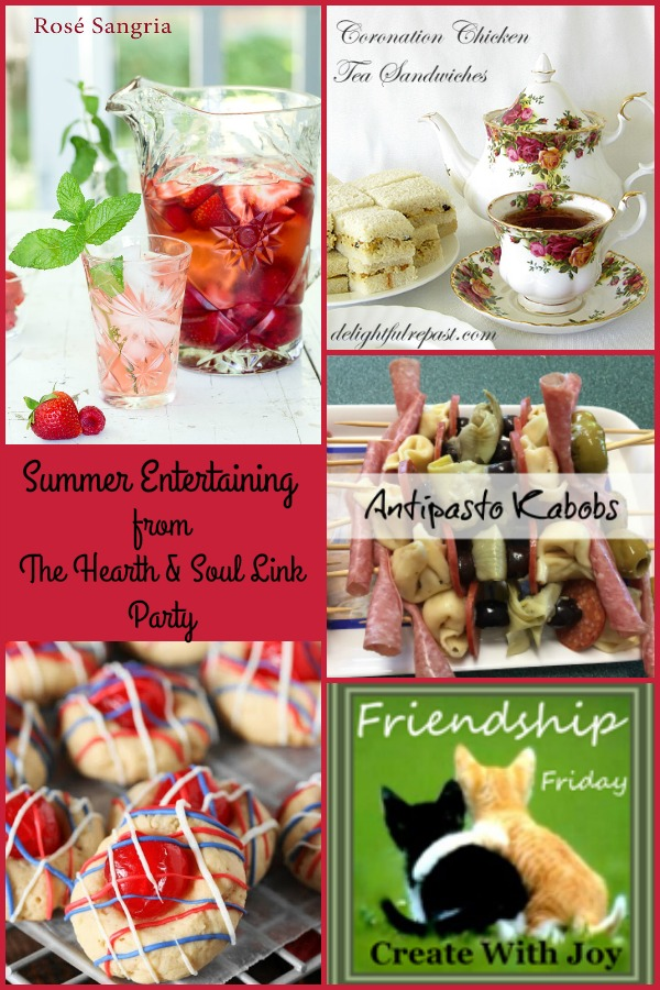 Summer Entertaining from The Hearth and Soul Link Party where everyone is welcome to share blog posts about anything that feeds your soul.