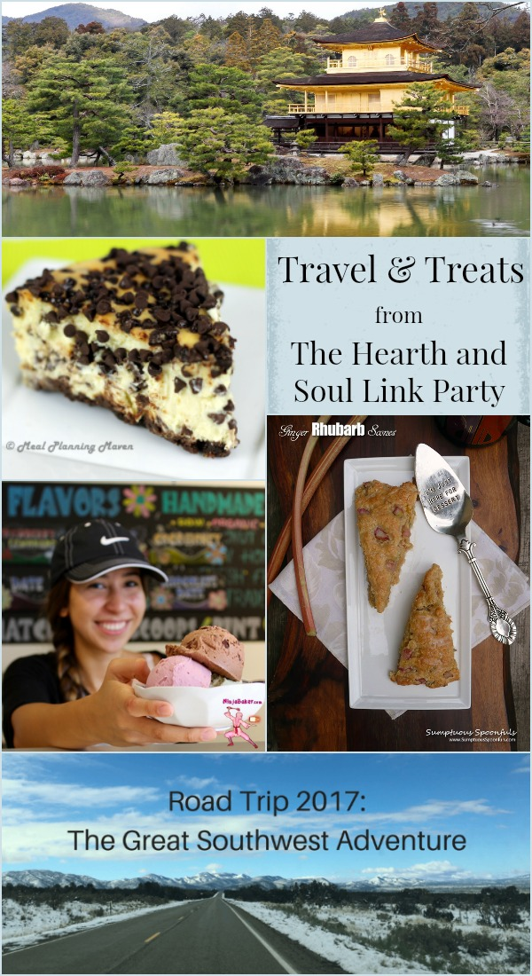 Travel and Treats from The Hearth and Soul Link Party where we welcome posts about anything that feeds your soul
