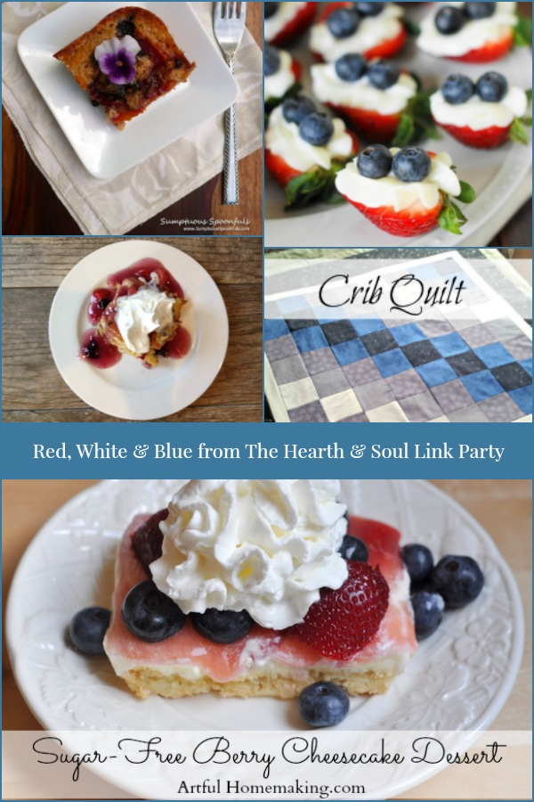 Red, White and Blue Inspiration and Features from The Hearth and Soul Link Party where we welcome you to share blog posts about anything that feeds your soul