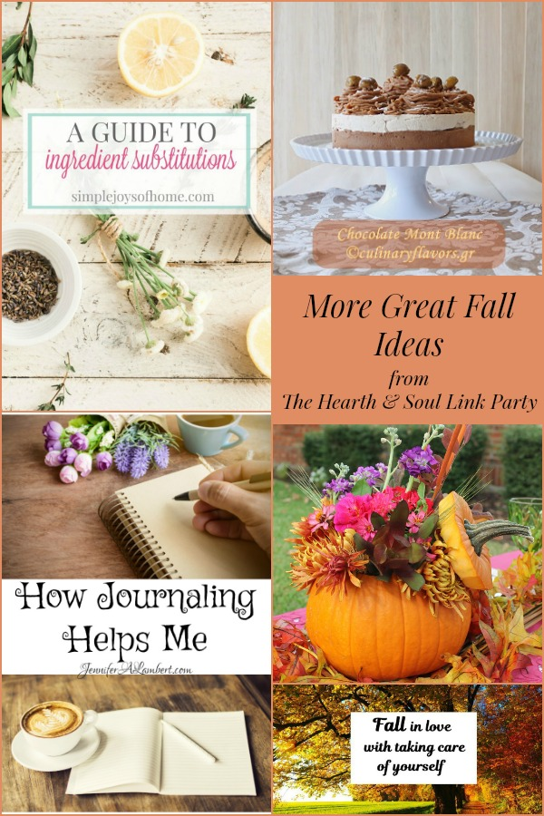 More Great Fall Ideas from The Hearth and Soul Link Party where you are welcome to share blog posts about anything that feeds the soul