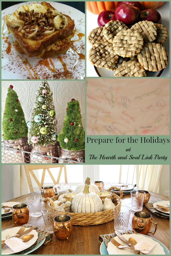 Prepare for the Holidays at The Hearth and Soul Link Party. Join us for inspiration and to share blog posts about anything that feeds the soul.