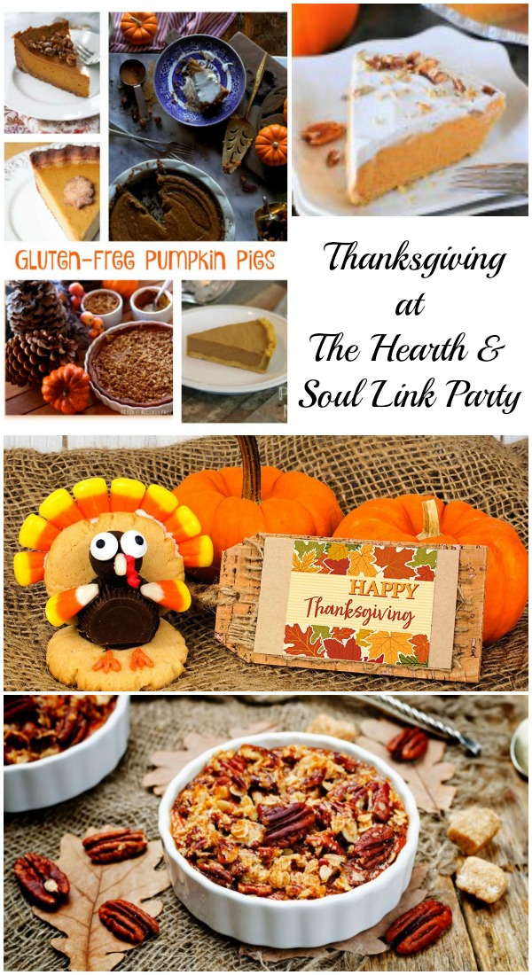 It's Thanksgiving at The Hearth and Soul Link Party! Visit for inspiration and to share blog posts about anything that feeds the soul!