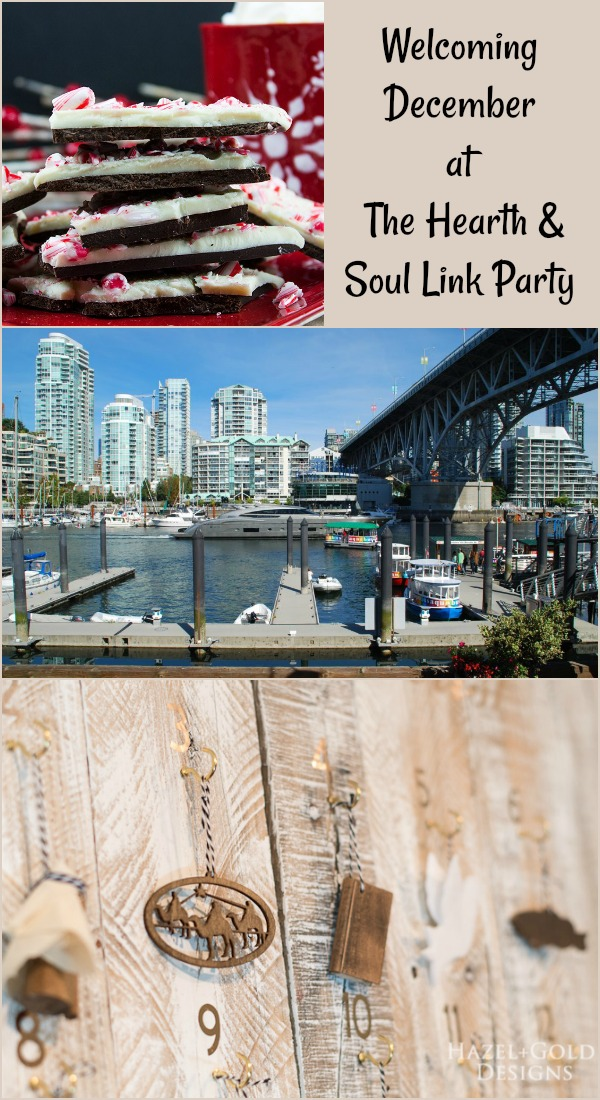 Welcoming December at The Hearth and Soul Link Party where we invite you to share blog posts about anything that feeds the soul
