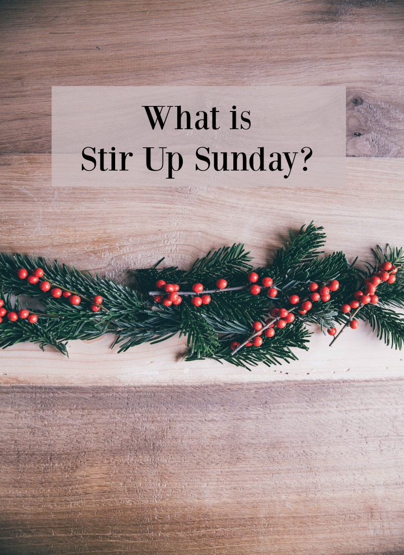 What is Stir Up Sunday? Find out more about this traditional British custom and its Christmas significance