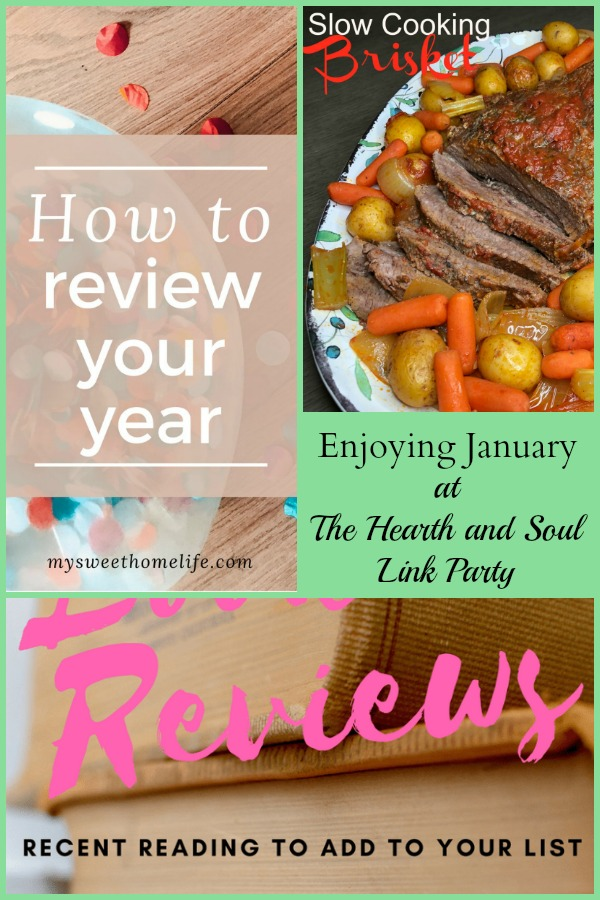 Enjoying January at The Hearth and Soul Link Party where we welcome posts about anything that feeds the soul
