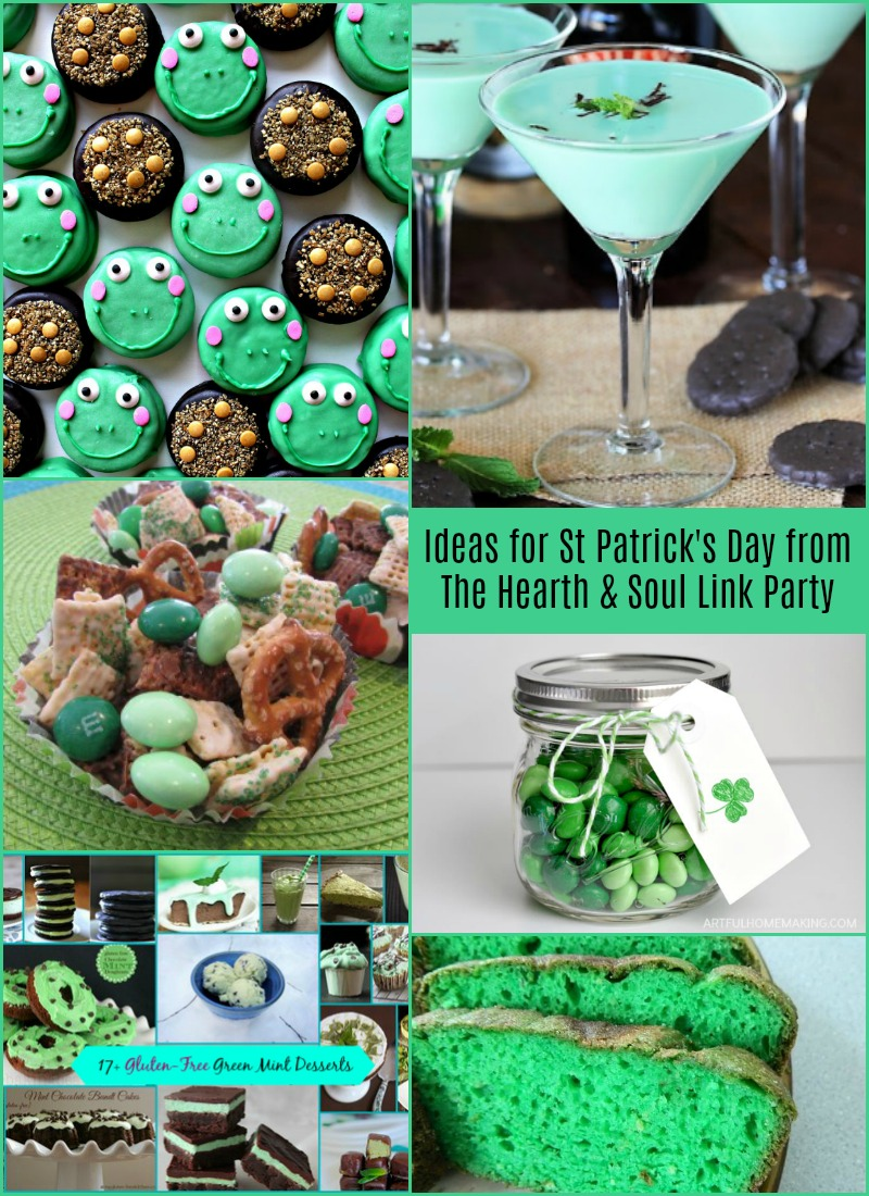 Ideas for St Patricks Day from The Hearth and Soul Link Party where we welcome blog posts about anything that feeds the soul