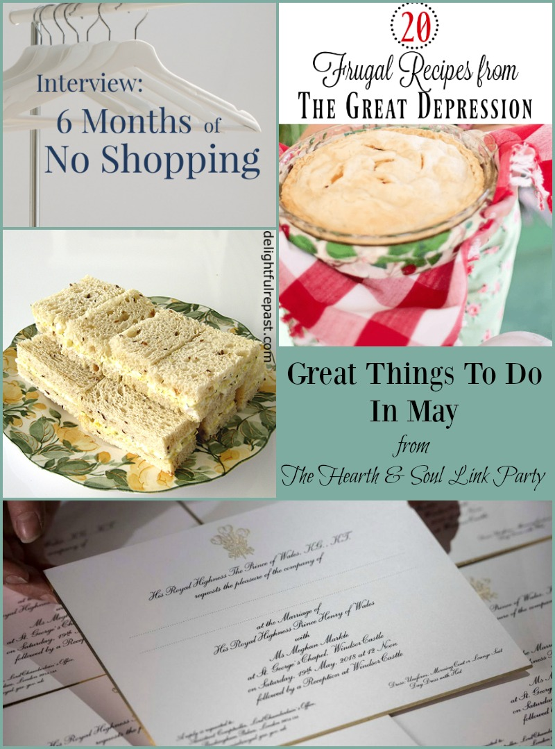 Great Things to Do in May at The Hearth and Soul Link Party where you are welcome to share blog posts about anything that feeds the soul
