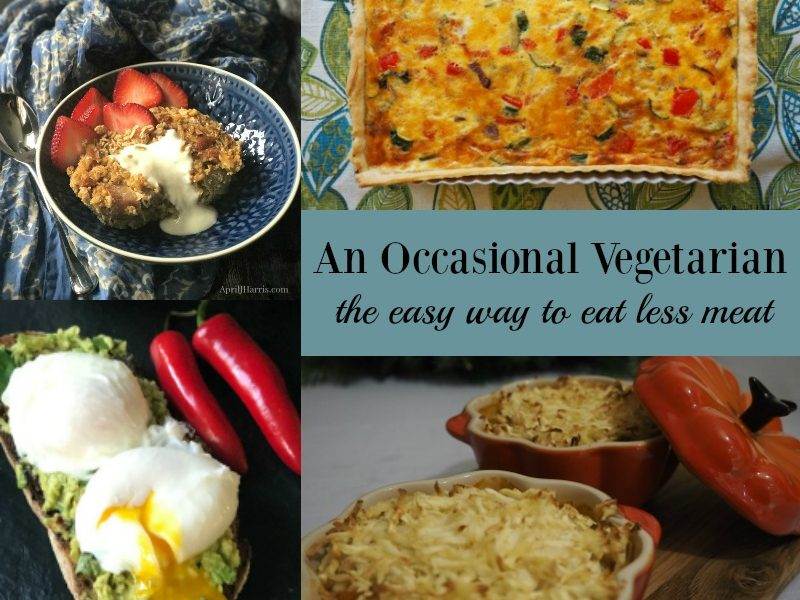 The Occasional Vegetarian - The Easy Way to Eat Less Meat - Ideas and Recipes