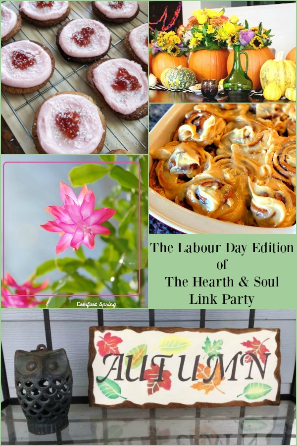 It's the Labour Day Edition of the Hearth and Soul Link Party! Want to expand your reach and connect with other bloggers? Join us!