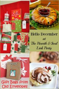 Hello December at The Hearth and Soul Link Party - join us to be inspired, and to share blog posts about anything that feeds the soul