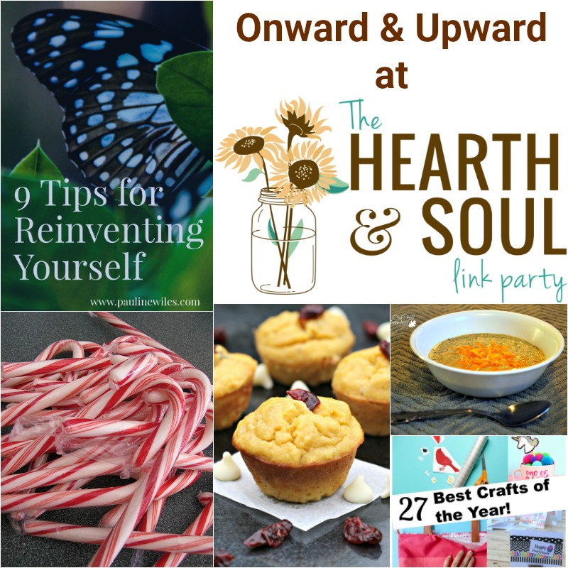 We are moving onward and upward at this week's Hearth and Soul Link Party with ideas, inspiration, recipes and more to help you make 2019 the best year ever!