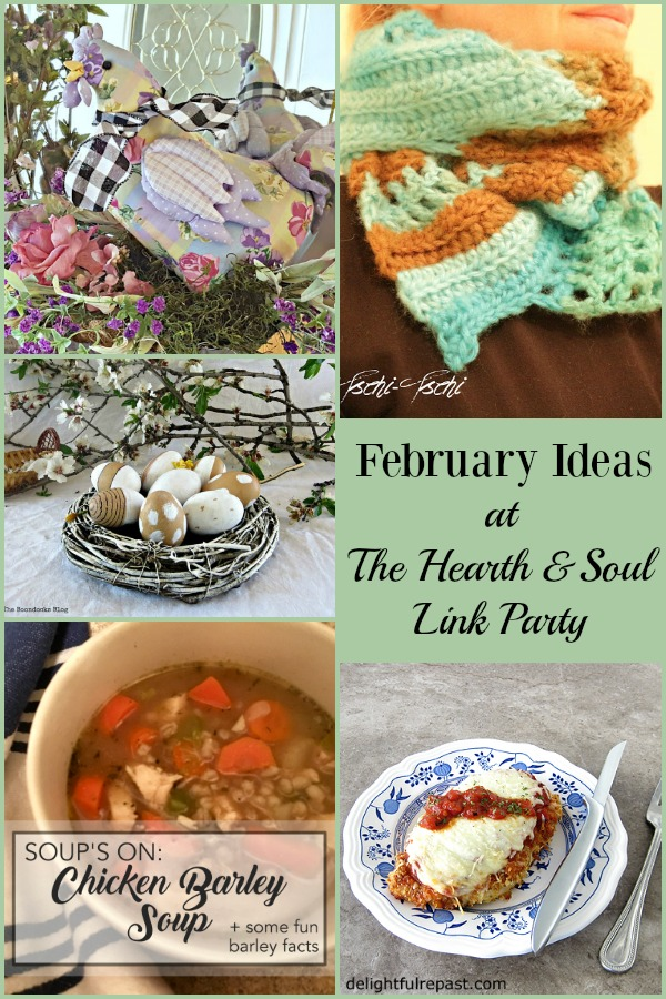 Brighten up the last few days of the shortest month of the year with great February Ideas from The Hearth & Soul Link Party! Join us, be inspired and share your blog posts about anything that feeds the soul.