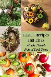 If you are looking for Spring and Easter Recipes and Inspiration, the Hearth and Soul Link Party is the place to be! Join us as we celebrate the season!