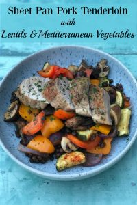 Pork Tenderloin with Lentils and Mediterranean Vegetables is an easy to make, sheet pan recipe that's healthy, delicious and on the table in under an hour.