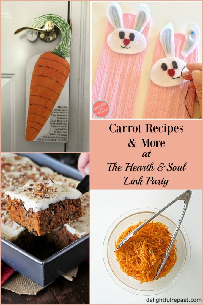 From fresh healthy salads to decadent cakes, we've got carrot recipes, crafts, spring inspiration and more at this week's Hearth & Soul Link Party. Come along for inspiration, and to share blog post about anything that feeds the soul!
