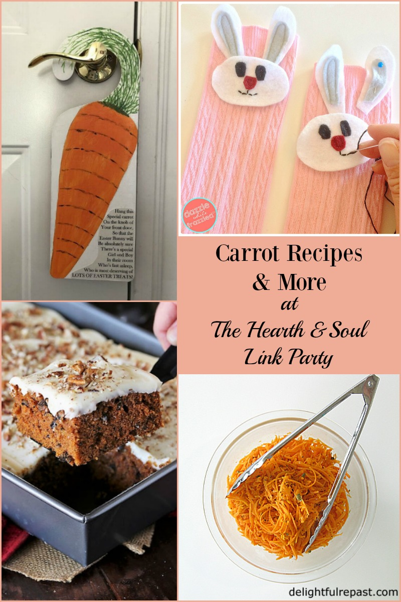 From fresh healthy salads to decadent cakes, we've got carrot recipes, spring inspiration and more at this week's Hearth & Soul LInk Party.