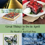 Get even more out of spring with Great Things to Do in April at the Hearth and Soul Link Party! Join us for inspiration and to share!