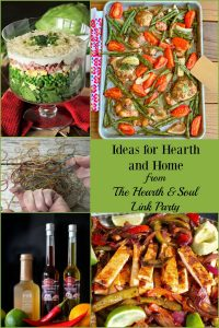 Visit the Hearth and Soul Link Party to be inspired and to share your blog posts about anything that feeds the soul. From ideas for hearth and home, to recipes, decorating, crafts, DIY, travel, organisation, book reviews, the arts and self improvement, it's all welcome!