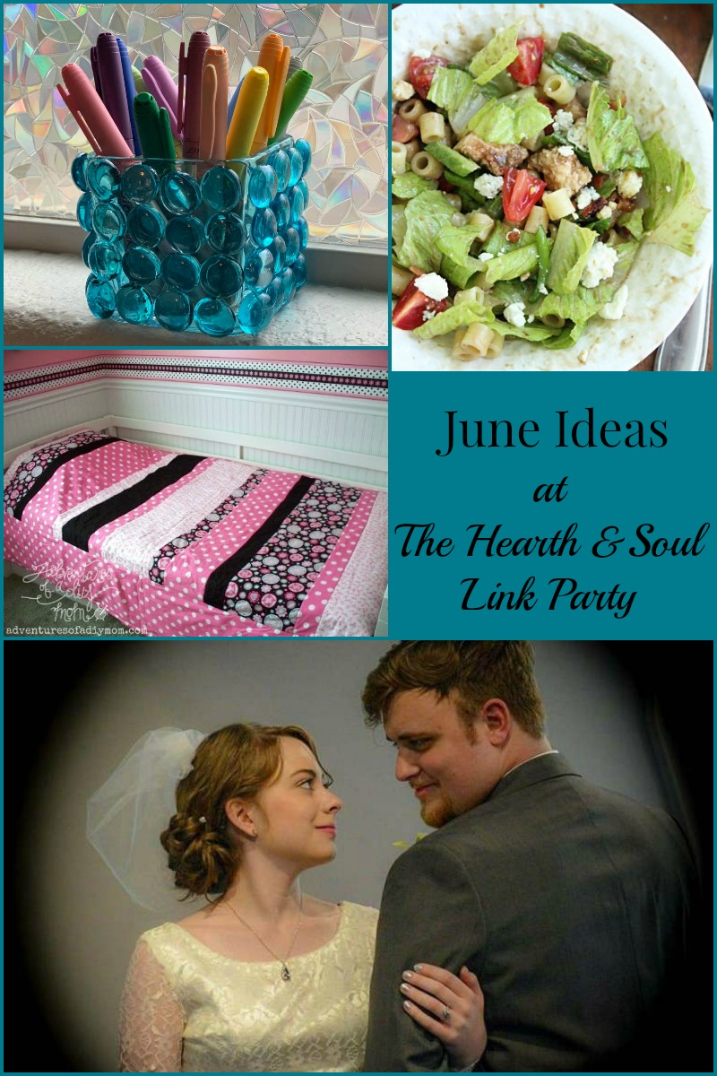 From crafts and recipes to vacation ideas and more, this week's Hearth and Soul Link Party has many June ideas for the first month of summer! Join our fun, friendly link party to be inspired and to share blog posts about anything that feeds the soul.