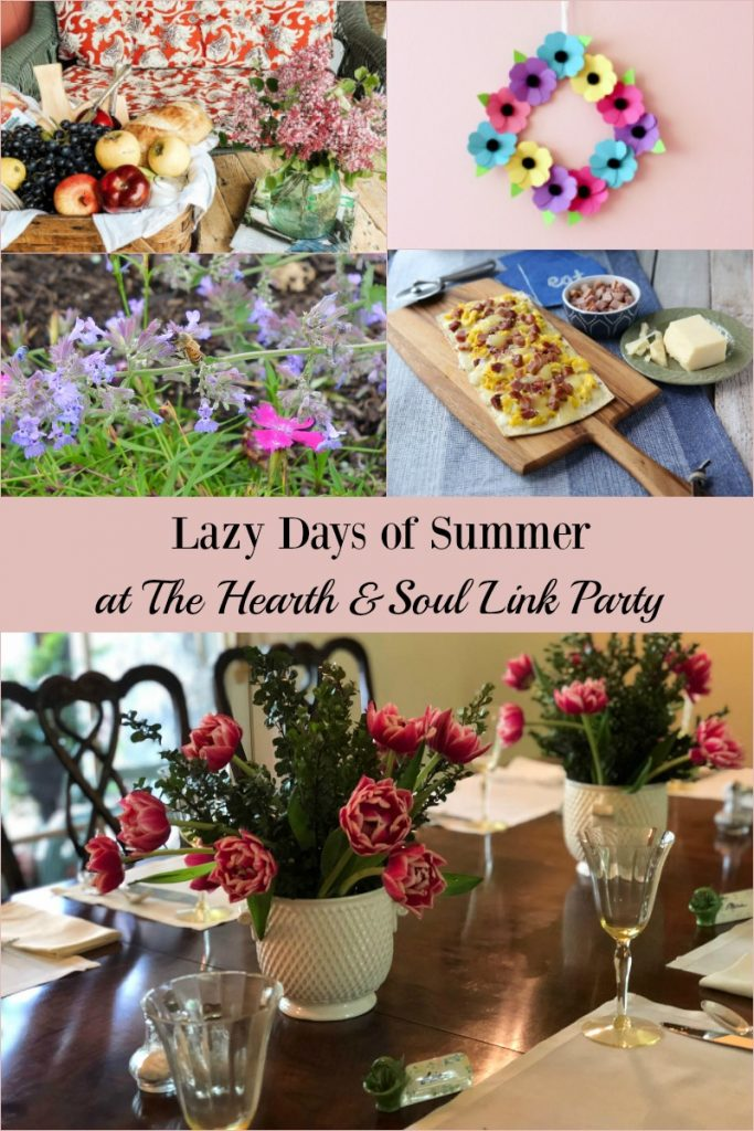 Celebrating the Lazy Days of Summer at The Hearth and Soul Link Party