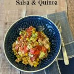 This Chicken Salad with Salsa and Quinoa combines flavourful salsa, grilled chicken and protein packed quinoa for a fresh, healthy salad you will love.