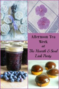 We are celebrating all things Afternoon Tea at The Hearth and Soul Link party this week!