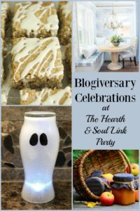 It's my blogiversary - Featured posts at the Hearth and Soul Link Party