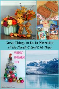 Great Things to Do in November at the Hearth and Soul Link Party