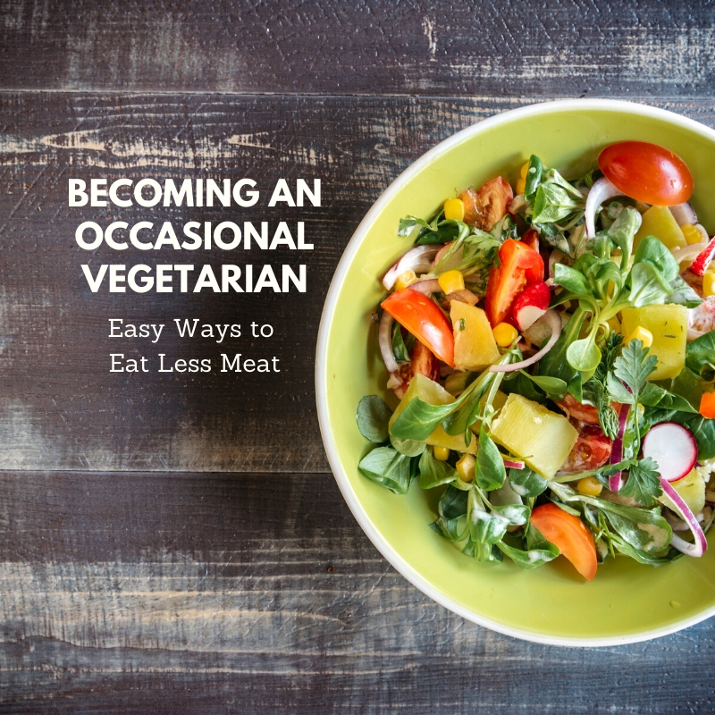 Becoming an occasional vegetarian - easy ways to eat less meat