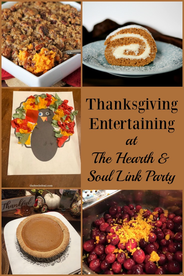 Thanksgiving Entertaining and Holiday Parties are a cinch with the recipes, crafts and ideas you will find at this week's Hearth and Soul Link Party!