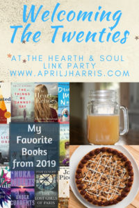 We are welcoming the Twenties at this week's Hearth and Soul Link Party, with inspiration, recipes and ideas to help you make the most of this new decade! Bloggers are welcome to share their blog posts about anything that feeds the soul.