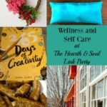 At the Hearth and Soul Link Party this week, I'm featuring lots of ways to incorporate wellness and self care into your daily life, and be happier for it!