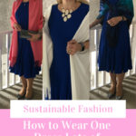 Sustainable Fashion - How to Wear One Dress Many Different Ways