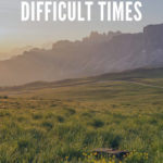 How to Thrive in Difficult Times