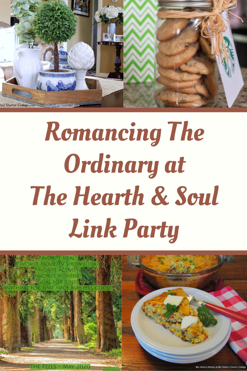 Featured posts - Romancing The Ordinary at The Hearth and Soul Link Party