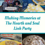 Making Memories at The Hearth and Soul Link Party