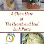 Clean Slate Featured Posts at tHe Hearth and Soul Link Party